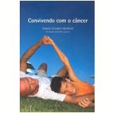 Convivendo com o Câncer - Chantal Chevalier-Martinelli