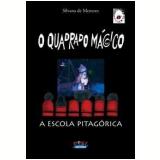 O Quadrado Mágico - Silvana de Menezes