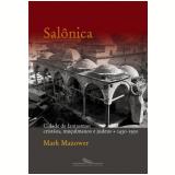 Salônica - Mark Mazower