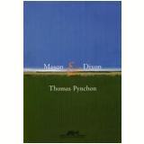 Mason e Dixon - Thomas Pynchon