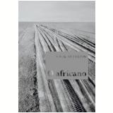 O Africano - J.M.G Le Clézio