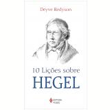 10 Lições sobre Hegel