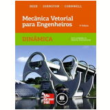 Mecânica Vetorial para Engenheiros - Ferdinand P. Beer, E. Russell Johnston Jr., Phillip J. Cornwell