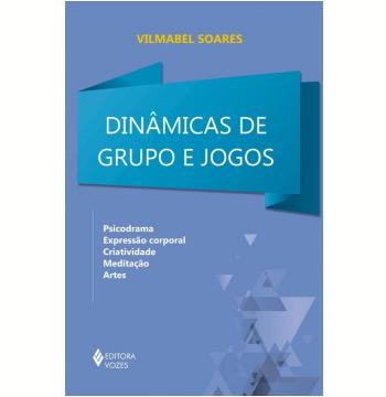 Dinâmicas de Grupo e Jogos