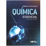Química Essencial - Ensino Médio - Edgard Salvador, Joao Usberco