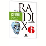 Projeto Radix - Espanhol - 6º Ano - Ensino Fundamental II - Fernanda Castelano, Wilson Alves - Bezerra
