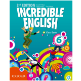Incredible English 6 Class Book - Second Edition - Watkins, Phillips Slaterry