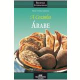 A Cozinha Árabe (Ebook) - Maria Cristina Andersen
