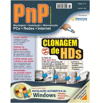 PnP Digital nº 14 - Clonagem de HDs, Instalação Automática do Windows, Virtualizacão com o Virtualbox, gerenciadores de banco de dados, relação entre o técnico e clientela (Ebook)