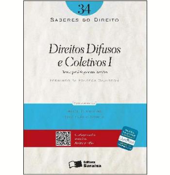 SABERES DO DIREITO 34 - DIREITOS DIFUSOS E COLETIVOS I: TEORIA GERAL DO PROCESSO COLETIVO - 1ª edição (Ebook)