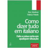 Como Dizer Tudo Em Italiano - Ron Martinez