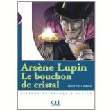 Arsene Lupin,  Le Bouchon De Cristal (Niveau 1) - Maurice Leblanc