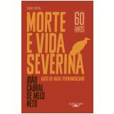 Morte E Vida Severina - Edição Especial - João Cabral de Melo Neto
