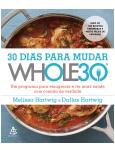 30 Dias Para Mudar - The Whole30