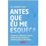Antes Que Eu Me Esqueça - Leandro Teles