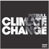 Pitbull - Climate Change (CD) - Pitbull