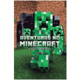 Aventuras No Minecraft - Busca Perigosa - Livro 3 - Winter Morgan