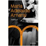 Maria Adelaide Amaral - Tarsila (Vol. 16) - Maria Adelaide Amaral