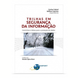 Trilhas Em Segurança da Informação - Carlos Cabral (Org.), Willian Caprino