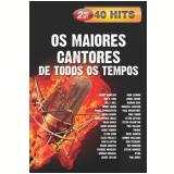 Os Maiores Cantores de Todos os Tempos (DVD) - Varios Interpretes