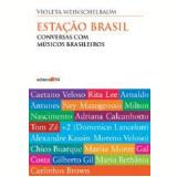 Estação Brasil - Violeta Weinschelbaum