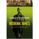 O Verdadeiro Indiana Jones - Hermes Leal