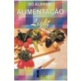 Guia de Alimentação e Culinária Vegetariana Alimentação Light