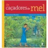 Caçadores de Mel, os 2ª Edição - Francesca Martin