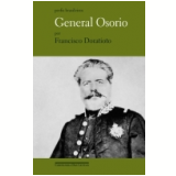General Os�rio - Francisco Doratioto