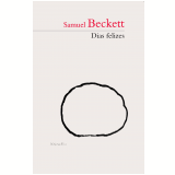 Dias Felizes - Samuel Beckett