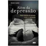 Além da Depressão - Darian Leader