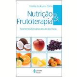 Nutrição e Frutoterapia  - Eronita de Aquino Costa