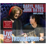 Daryl Hall & John Oates - Live In Troubadour (CD) - Daryl Hall & John Oates
