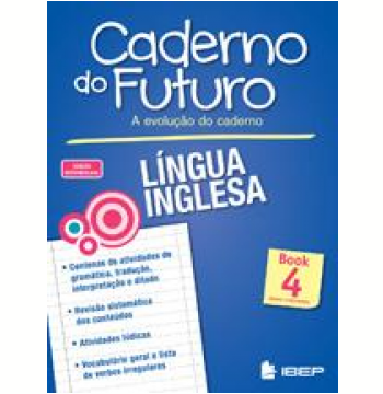 Caderno Do Futuro - Língua Inglesa - Book 4 - Ensino Fundamental II - 9º Ano
