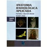Anatomia Radiologica Aplicada - Jeremiah C.healy