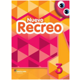 Nuevo Recreo Vol. 3 - 3ªed. Livro Do Aluno + Multirom - Ensino Fundamental I - Editorial Santillana