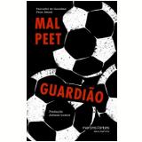 Guardião - Mal Peet