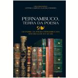 Pernambuco, Terra Da Poesia - Antonio Campos, Cláudia Cordeiro