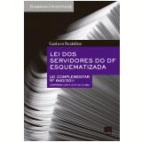 Lei Dos Servidores Do Df Esquematizada - 840/ 2011 - Gustavo Scatolino