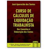 Curso De Cálculos De Liquidação Trabalhista - JosÉ Aparecido dos Santos