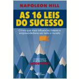 As 16 Leis do Sucesso  - Napoleon Hill, Jacob Pétry