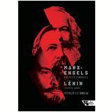 Manifesto Comunista e Teses de Abril - Karl Marx, Friedrich Engels, Vladimir Ilitch Lenin