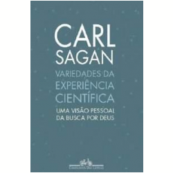 Livros - Variedades da Experiência Científica - Carl Sagan - 9788535911329
