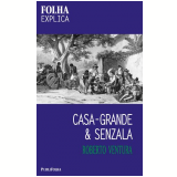 Casa-Grande & Senzala - Roberto Ventura