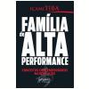 Fam�lia de Alta Performance