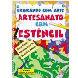 Artesanato com Estêncil - Todo Livro Editora