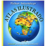 Atlas Ilustrado - Marie Greenwood, Andrea Pinnington