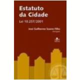 Estatuto da Cidade - Jose Guilherme Soares Filho