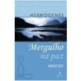 Mergulho na Paz 28� Edi��o - Jose Hermogenes