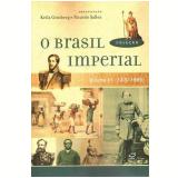 O Brasil Imperial (Vol. 3) - Keila Grinberg (Org.), Ricardo Salles (Org.)